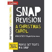 A Christmas Carol: GCSE 9-1 English Literature AQA Text Guide: GCSE Grade 9-1 (Collins GCSE 9-1 Snap Revision)