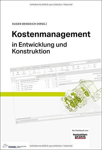 Kostenmanagement: in Entwicklung und Konstruktion
