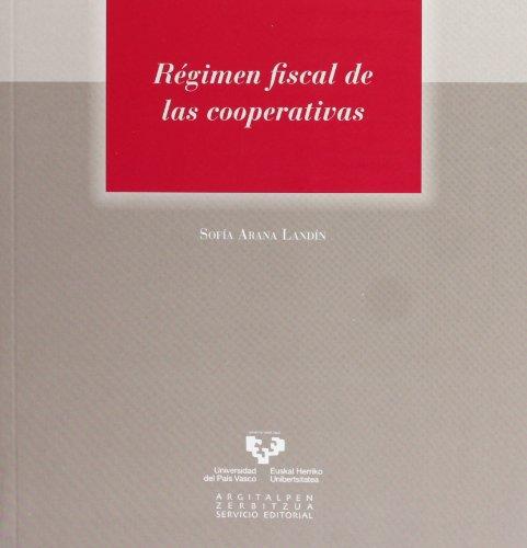 Régimen fiscal de las cooperativas (Serie de Derecho) por Sofía Arana Landín