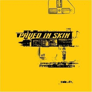 Off by Paved in Skin (2002-07-09)
