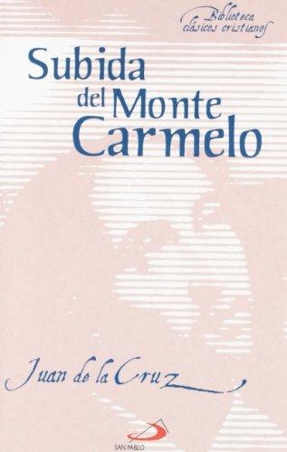 Subida del monte Carmelo (Biblioteca de clásicos cristianos)