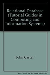 Relational Database (Tutorial guides in computing & information systems)