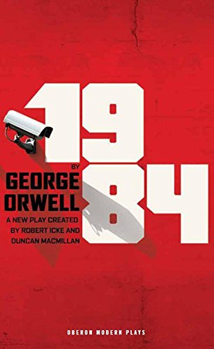 1984 (Broadway Edition) (Oberon Modern Plays)