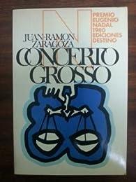 Concerto Grosso par  Juan Ramon Zaragoza