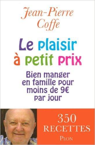 Le plaisir à petit prix de Jean-Pierre COFFE ( 8 janvier 2009 )