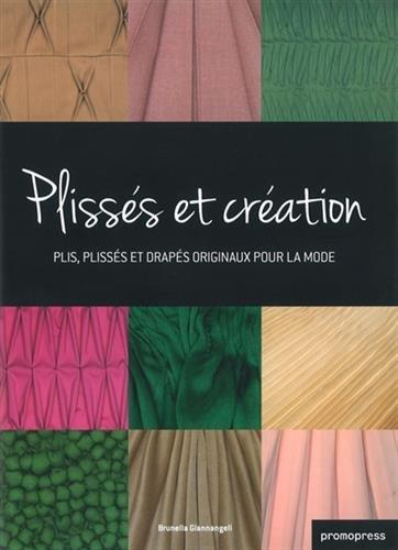 Plissés et création - Plis, plissés et drapés originaux pour la mode