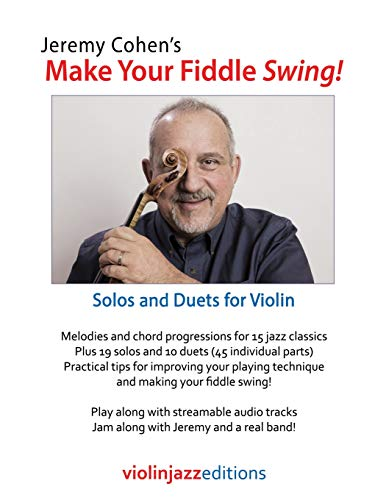 Jeremy Cohen's Make Your Fiddle Swing!: Solos and Duets for Violin (Violin Swing)
