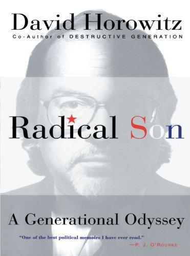 Radical Son: A Generational Odyssey por David Horowitz