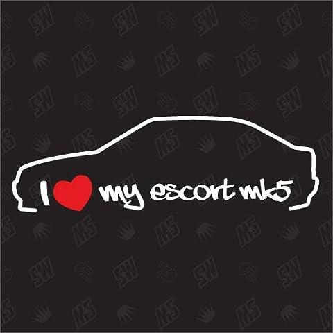 I love my Ford Escort MK5 - Sticker, Bj 90-94