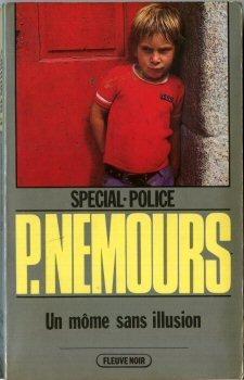 Un Môme sans illusion (Spécial-police) par Pierre NEMOURS