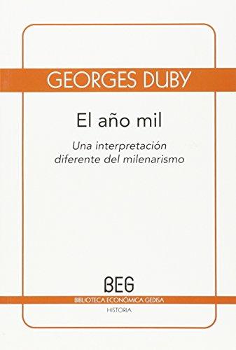 El año mil: Una interpretación diferente del milenarismo (BEG / Historia)