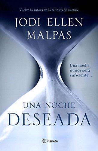 Una noche. Deseada: Primer volumen de la trilogía Una noche (Planeta Internacional)