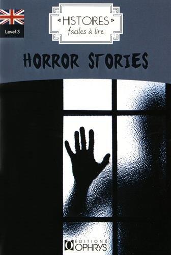 Histoires Faciles a Lire - Anglais - Horror Stories