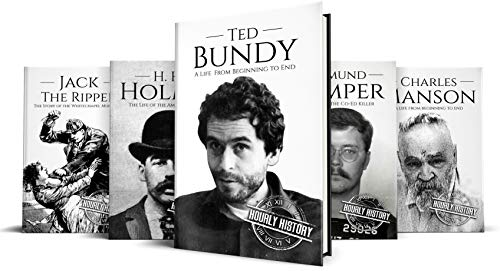 True Crime Biographies: Ted Bundy, Edmund Kemper, H. H. Holmes, Charles Manson, Jack the Ripper (Serial Killers nonfiction Book 1) (English Edition) por Hourly History