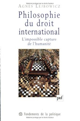 Philosophie du droit international : L'impossible capture de l'humanité