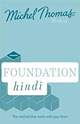 Foundation Hindi (Learn Hindi with the Michel Thomas Method)