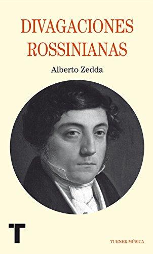 Divagaciones rossinianas por Alberto Zedda