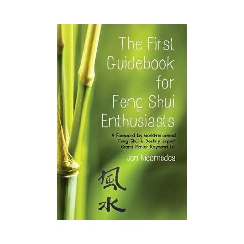 [(The First Guidebook for Feng Shui Enthusiasts)] [By (author) Jen Nicomedes] published on (May, 2014)