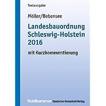 Landesbauordnung Schleswig-Holstein 2016: mit Kurzkommentierung