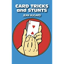 Card Tricks and Stunts: More Card Manipulations by Jean Hugard (2012-03-14)