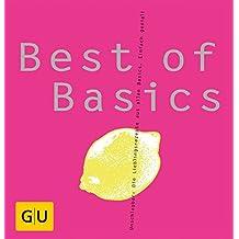 Best of Basics: Unschlagbar: Die Lieblingsrezepte aus allen Basics. Einfach genial!