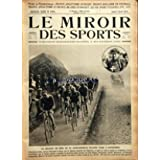 MIROIR DES SPORTS (LE) [No 144] du 05/04/1923 - FRANCE-ANGLETERRE EN RUGBY - FRANCE-HOLLANDE EN FOOT - FRANCE-ANGLETERRE ET FRANCE-IRLANDE EN HOCKEY - LES 6 JOURS CYCLISTES - LES EPREUVES ET LES VEDETTES DE LA SEMAINE / LASSERRE - WAKEFIELD - DAVIES - MAGNANOU - VOYCE - ARNE BORG - CHIQUITO DE CAMBO / RAMUNTCHO EN PELOTE BASQUE - MLLE BRITT AU JAVELOT