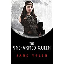 The One-Armed Queen (The Great Alta Saga) (English Edition)