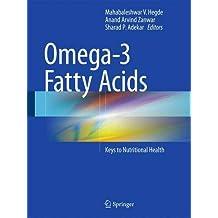 Omega-3 Fatty Acids: Keys to Nutritional Health