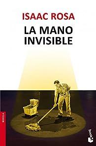 La mano invisible par Isaac Rosa