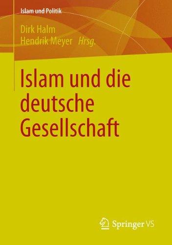 Islam und die deutsche Gesellschaft (Islam und Politik)