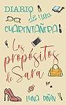 Diario de una cuarentañera: Los propósitos de Sara par Piñón