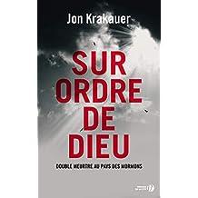 Sur ordre de Dieu (French Edition)