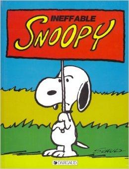 Snoopy, tome 8 : Ineffable Snoopy de Charles Monroe Schulz ( 7 juin 1996 )