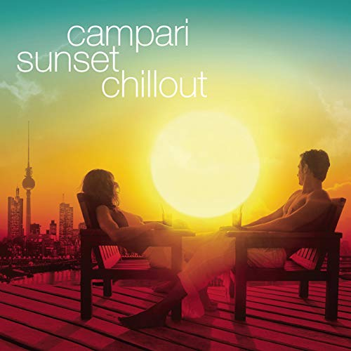 Campari - Sunset Chillout (Musik Chill-out)