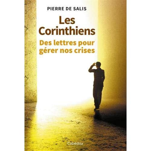 Les Corinthiens : Des lettres pour gérer nos crises