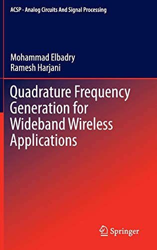 Quadrature Frequency Generation for Wideband Wireless Applications (Analog Circuits and Signal Processing)