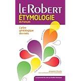 Le Robert étymologie du français (Les Usuels)