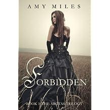 Forbidden (The Arotas Series Book 1)