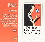 Die Physiker (Diogenes Hörbuch) - Friedrich Dürrenmatt