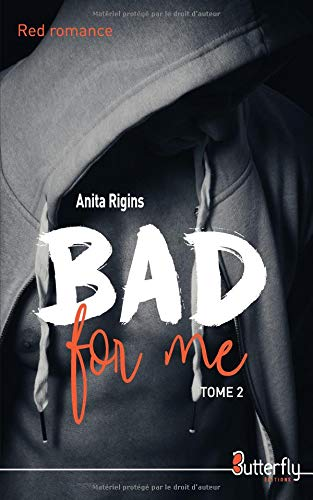 Bad for me : Tome 2