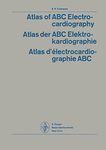 Atlas of ABC Electrocardiography: Atlas der ABC-Elektrokardiographie / Atlas d'Electrocardiographie ABC