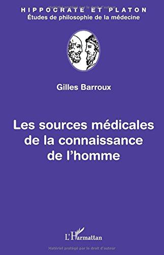 Les sources médicales de la connaissance de l'homme par Gilles Barroux