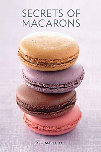 Secrets of Macarons (English Edition)