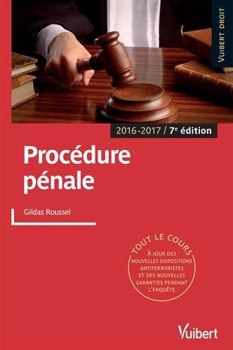 Procédure pénale - Tout le cours - 2016-2017