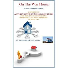 On the Way Home: Expanded Preview Report on Alternative Funding Sources for Moving or Repairing Historic and Non-Historic Buildings (English Edition)