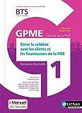 Domaine d'activité 1 - Gérer la Relation avec les Clients et les Fournisseurs de la PME