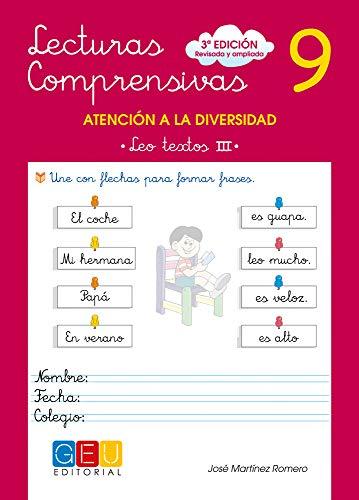Lecturas comprensivas 9 - Leo Textos III por José Martínez Romero