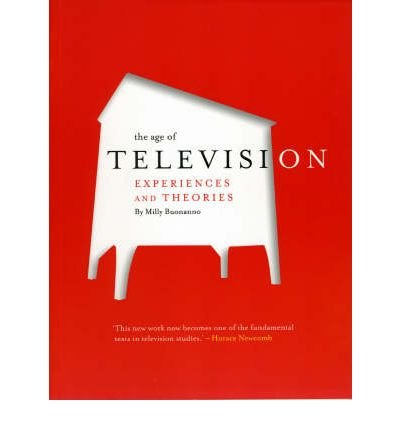 The Age of Television: Experiences and Theories (Paperback) - Common