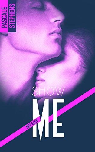 Not easy - 1 - Show me (BMR) par [Stephens, Pascale]