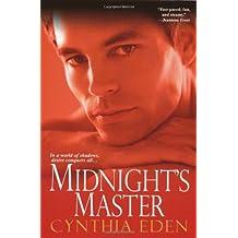 Midnight's Master by Cynthia Eden (2009-07-01)